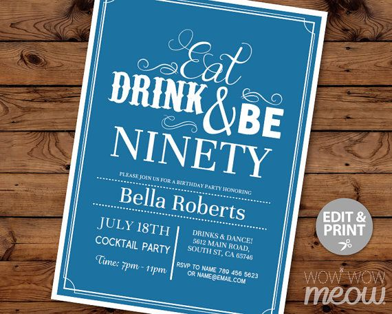 90th Invitations Eat Drink and Be NINETY 90 Birthday by wowwowmeow