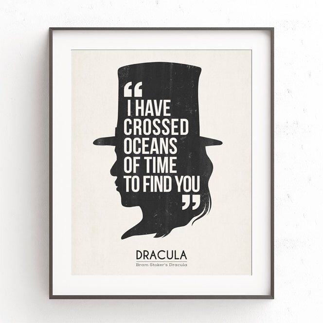 Dracula quote art. Oceans of time. Vampire gothic. Bram Stoker. Horror film poster. Retro modern. Minimalist wall art. Van Helsing.  by TheSeventhArtShop on Etsy https://www.etsy.com/uk/listing/488198039/dracula-quote-art-oceans-of-time-vampire