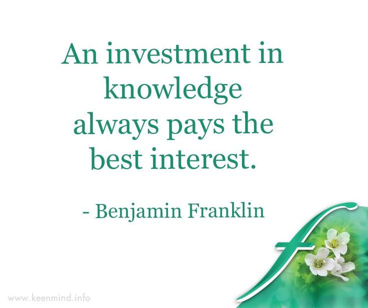 An investment in knowledge always pays the best interest. - Benjamin Franklin #Flordis #KeenMind #SundayMotivation