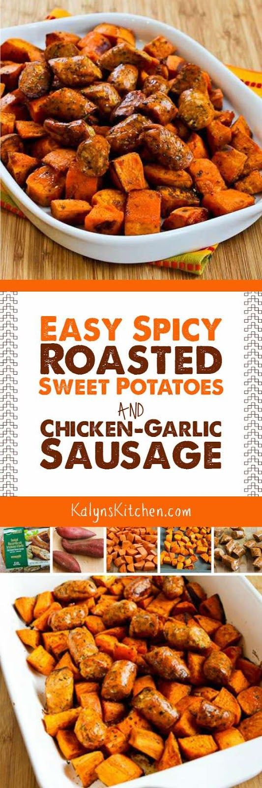 Easy Spicy Roasted Sweet Potatoes and Chicken-Garlic Sausage