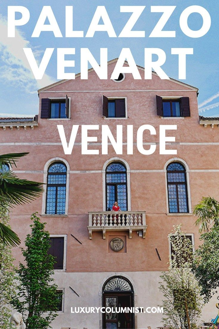 Palazzo Venart, Venice, Italy - a real hidden gem in the Santa Croce area, this luxury 5 star hotel is one of the few with a garden overlooking the Grand Canal