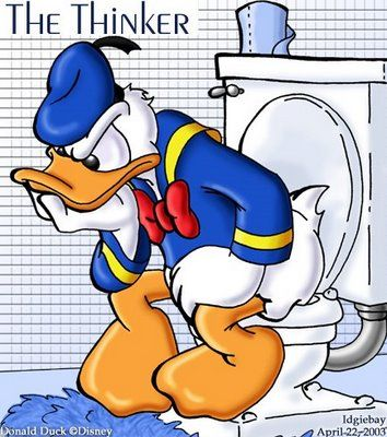 Grumpy Donald Duck wouldn't be so grumpy if he had a phone with games on it!     There are only two places a sane man plays video games ...