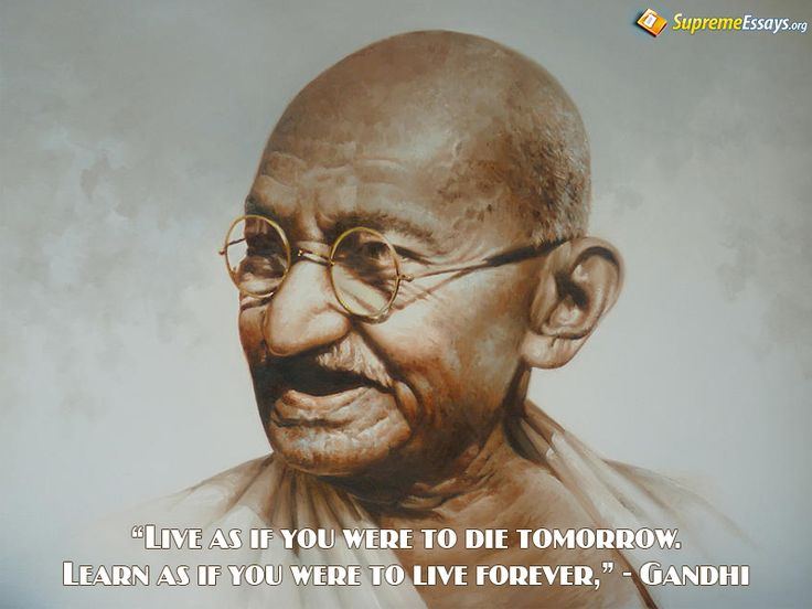 Live as if you were to die tomorrow.  #Fridaywisdom #gandhi #life #people #inspiration