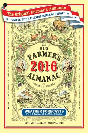 The 2016 Old Farmer's Almanac is HERE!! Finally available, hot off the press. Both American and Canadian versions available. Home of ridiculously accurate weather forecasts and quirky folklore, get yours today!