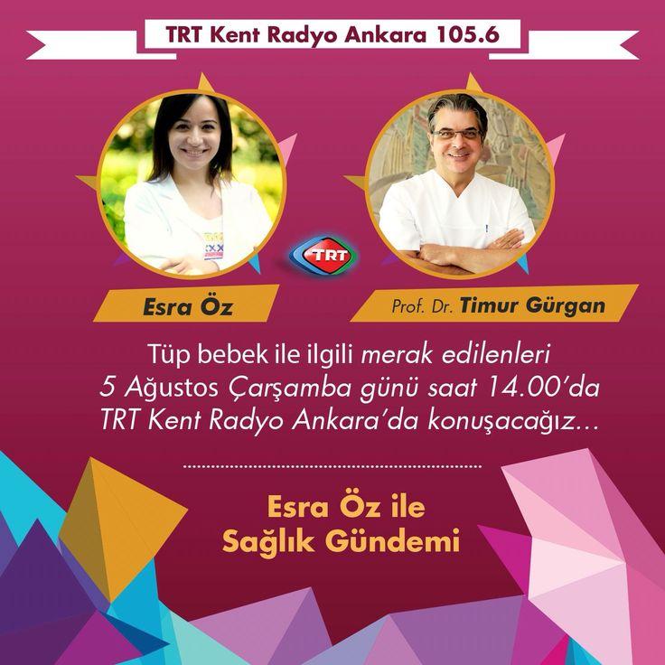Prof. Dr. Timur Gürgan ile tüp bebek hakkında merak edilenleri 5 Ağustos Çarşamba günü saat 14:00'da TRT Kent Radyo Ankara'da konuşacağız.   Dinlemek için  http://www.trt.net.tr/anasayfa/canli.aspx?y=radyo&k=trtkentradyoankara