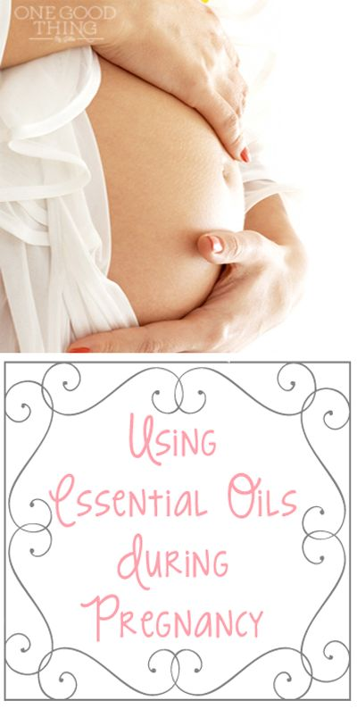 Using Essential Oils During Pregnancy | One Good Thing By Jillee