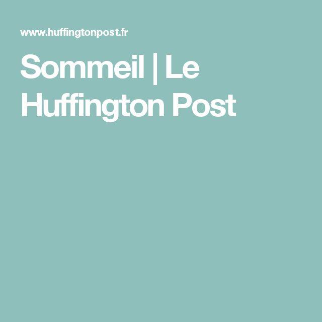 Sommeil | Le Huffington Post