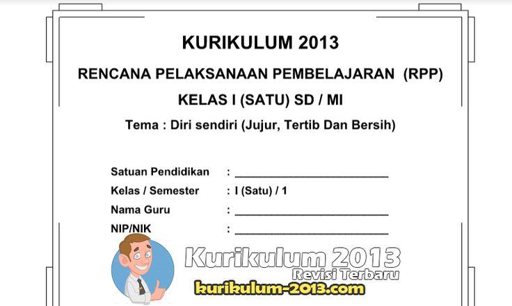 RPP Silabus Kurikulum 2013 SD Kelas 1 Semester 1 dan 2 - RPP K13 SD Administrasi K13