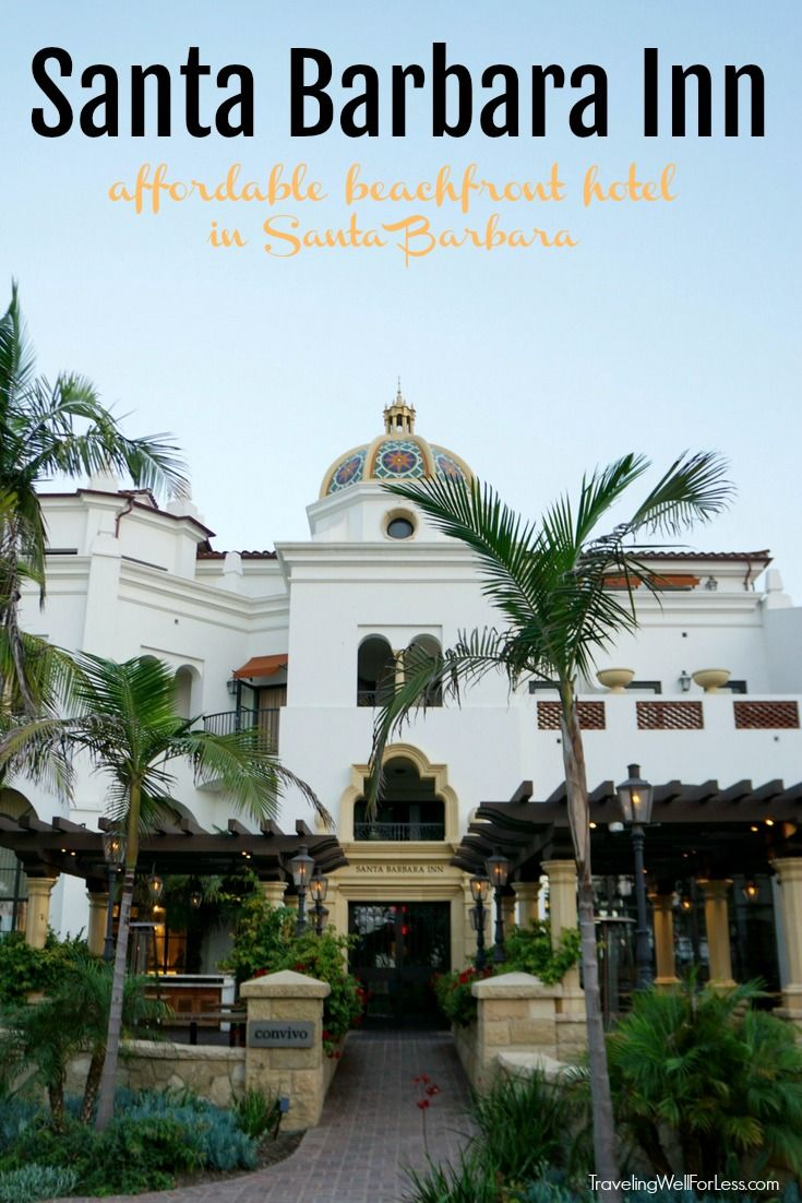 Beachfront in Santa Barbara on a budget at the Santa Barbara Inn. With a California Mission, Spanish Mediterranean architecture style, the hotel only looks expensive. Rooms are affordable and include daily breakfast. | Where to stay in Santa Barbara | Santa Barbara beachfront hotel | California | American Riveria | http://www.TravelingWellForLess.com