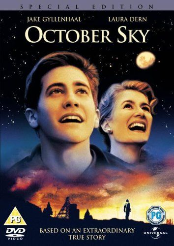 October Sky (1999) Another favorite movie