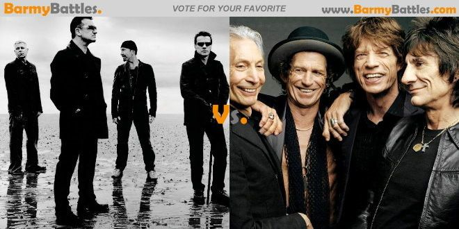 U2 Vs The Rolling Stones. Like they say, music is the language of the soul and nothing speaks for the souls of a given age than good ol' rock music. Vote Now! http://www.barmybattles.com/2013/05/27/u2-vs-rolling-stones/