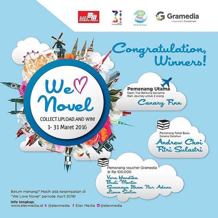 """Pengumuman pemenang WE LOVE NOVEL Season I! Cek detil cara klaim hadiah di ow.ly/10iGcP COLLECT. UPLOAD. AND WIN!  Bagi yang lain yang belum menang, masih ada """"WE LOVE NOVEL """" Season 2 periode April 2016 dengan hadiah yang berbeda di j.mp/welovenovel   #Elexmedia #gramedia #novel #fiksi #welovenovel"""