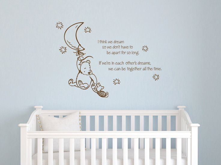 Classic Winnie the Pooh I think we dream so we dont have to be apart baby quote vinyl wall decal. $32.00, via Etsy.