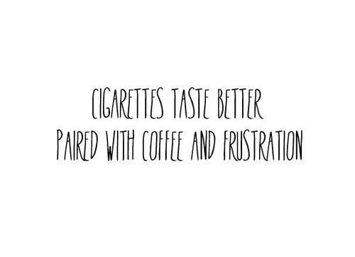 Cigarette Quotes Tumblr | Quote Addicts