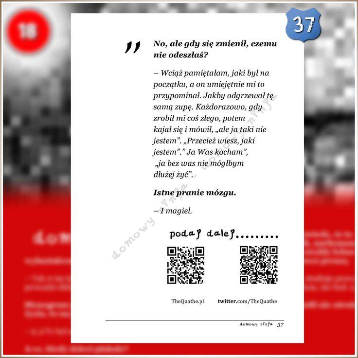 """37 Fragment książki """"Domowy Ninja"""" STRONA 37, Wywiad rzeka z ofiarą domowego ninja, zwykłego kata, który chciał być panem."""