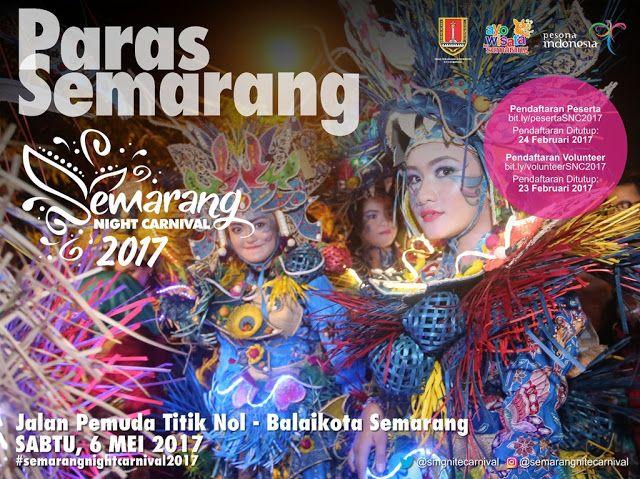 Agenda Semarang Night Carnival 2017 ~ Dotsemarang