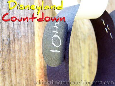 Taking Time To Create: Disneyland Countdown