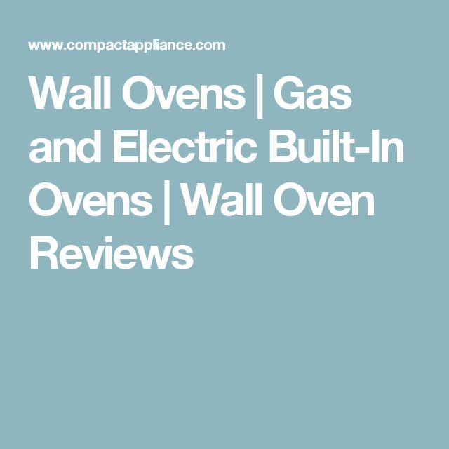 Wall Ovens | Gas and Electric Built-In Ovens | Wall Oven Reviews