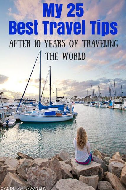 My 25 Best Travel Tips After 10 Years of Traveling the World | Puguul