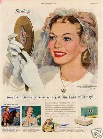 """Camay soap ad, circa 1940's, """"Your skin grows lovlier with just one cake of Camay""""  ..... a pretty bride!"""