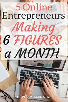 Do you believe it's possible to make six figures online PER MONTH? Check out these 5 successful entrepreneurs to see how they earn millions online.