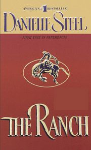 The Ranch- Love Danielle Steel Books