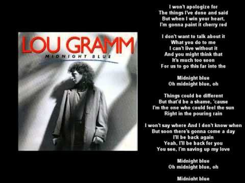 Lou Gramm - midnight blue  1987   HQ + lyrics