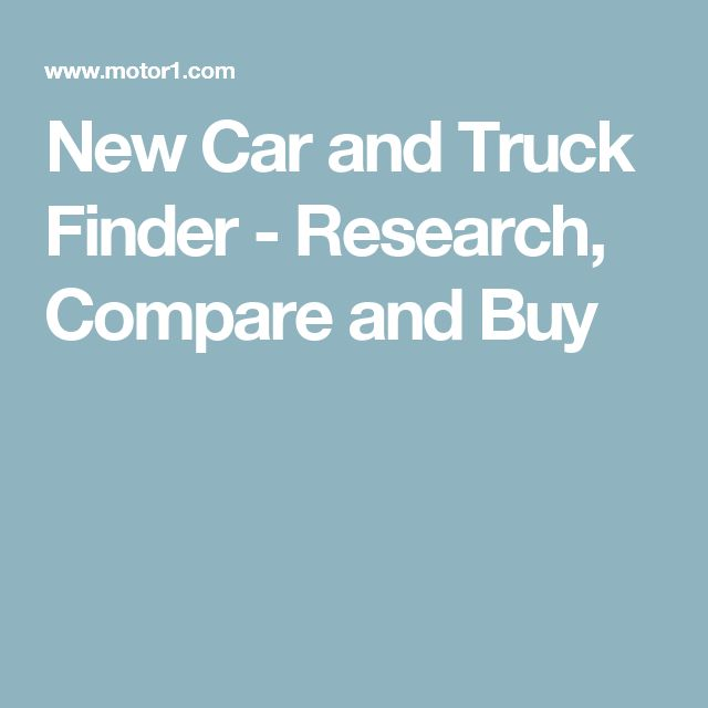 New Car and Truck Finder - Research, Compare and Buy