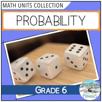 Probability Complete Math Unit  -  #probability #data #management #grade #6 #unit #complete #lessons #activities #learning #thinking #problem #solving #challenge #assessment #teacher #guide #practise #ontario #curriculum #junior #package