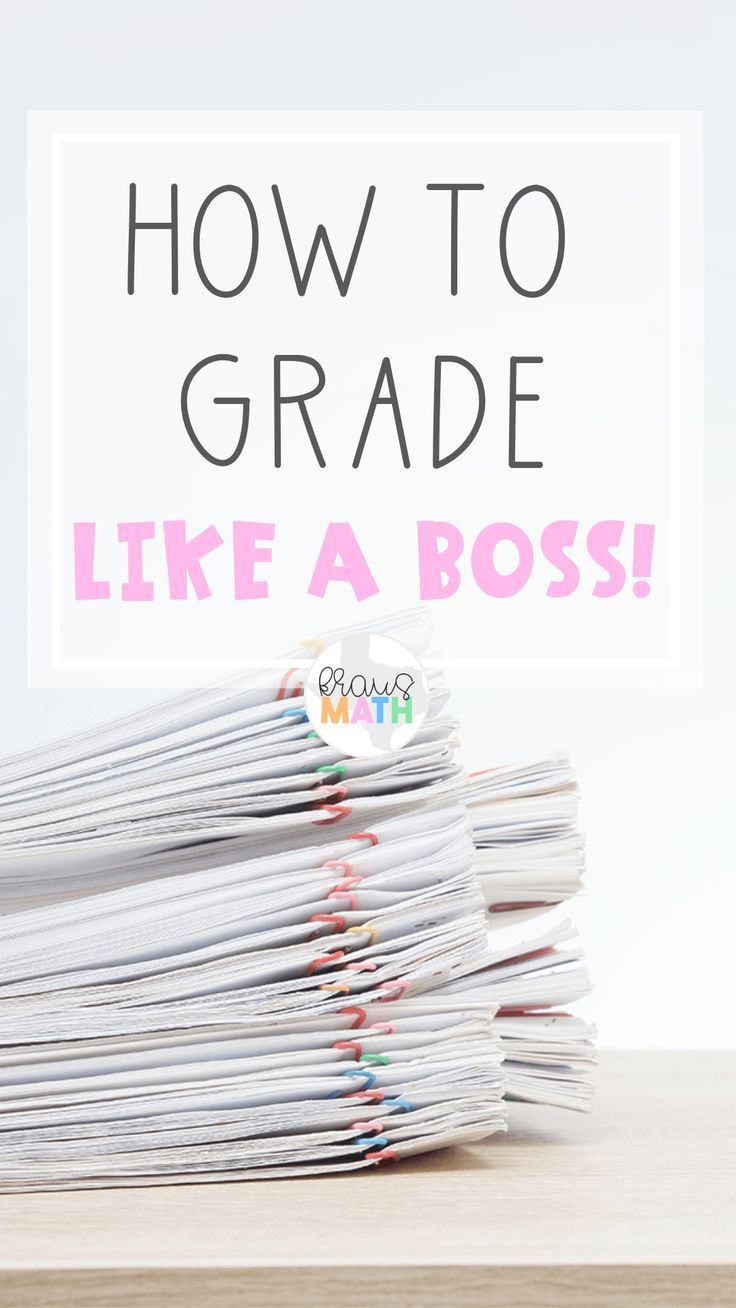 Teacher Hacks: How To Grade Like A Boss!