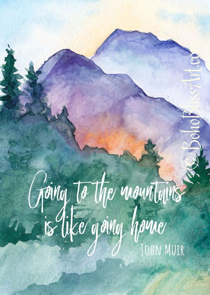 John Muir Quote Going To The Mountains Is Going Home Etsy In 2020 Nature Quotes Beautiful John Muir Quotes Nature Quotes