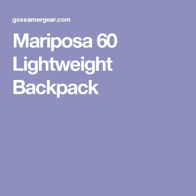 Mariposa 60 Lightweight Backpack