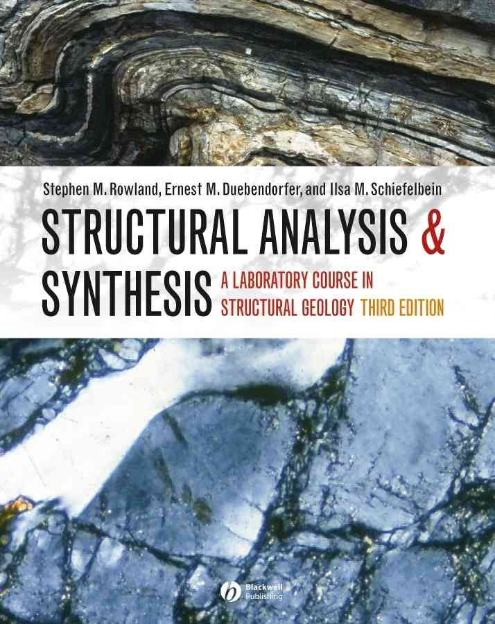 Precision Series Structural Analysis And Synthesis: A Laboratory Course in Structural Geology