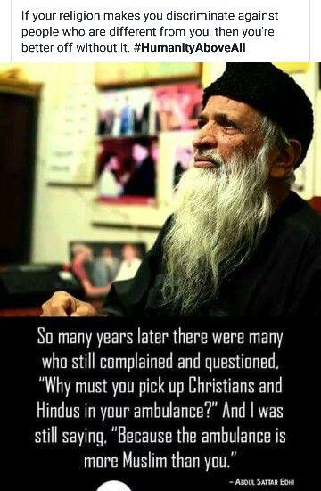 Abdul sattar edhi,  our pride  Pakistani tujhe salaam