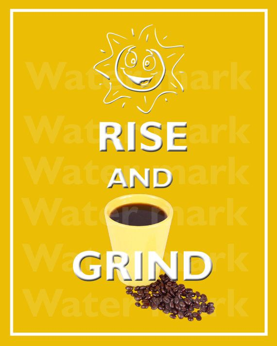 Wall art print 8x10 RISE And GRIND COFFEE Quote art print by PosterPrintNation, $8.99