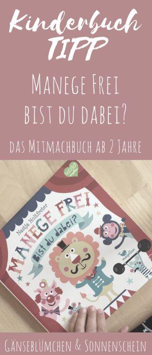 Manege frei – bist du dabei | Kinderbuchtipp - das Mitmachbuch ab 2 Jahre - Zirkusthema, Magellan Verlag