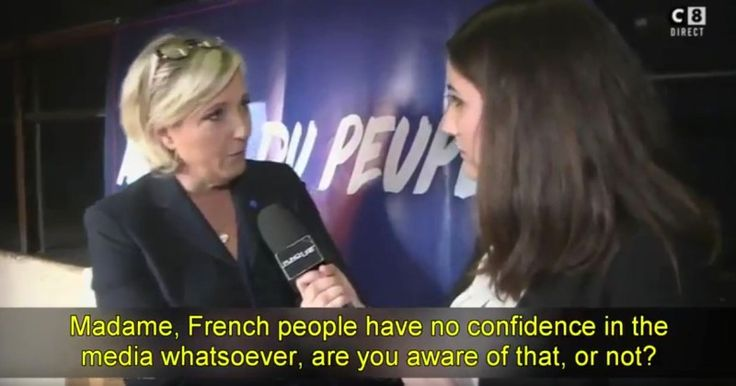 VIDEO: MARINE LE PEN SMACKS DOWN REPORTER: 'NO ONE TRUSTS THE MEDIA'  French populist highlights incredible disconnect from reality of establishment press