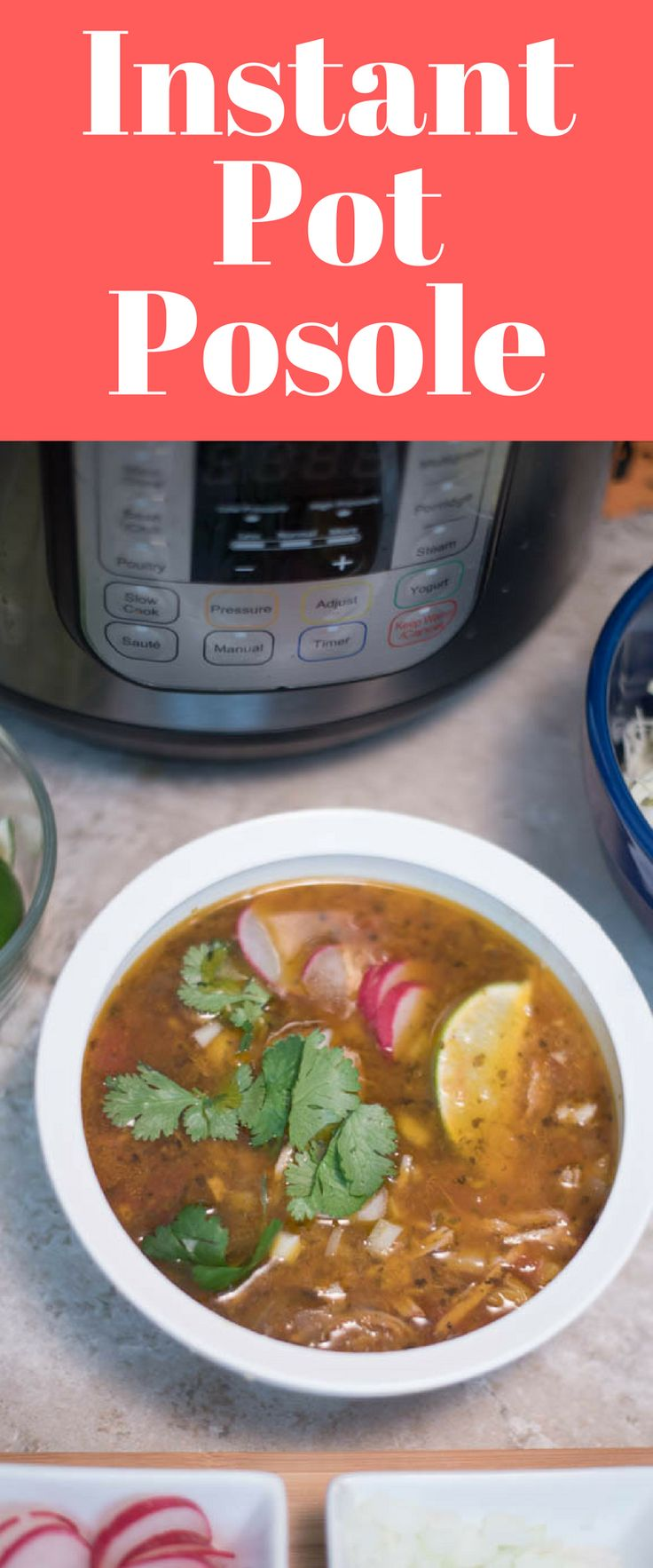 Instant Pot Posole / Posole Recipe / How to make Posole / Pressure Cooker Posole / #InstantPot #SoupRecipes #ad via @clarkscondensed