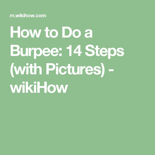 How to Do a Burpee: 14 Steps (with Pictures) - wikiHow