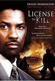 License To Kill Denzel Washington Full Movie. A grieving family whose daughter was killed in a car crash with a drunken driver is outraged and frustrated as they encounter the inevitable bureaucratic delays in bringing the case to ...