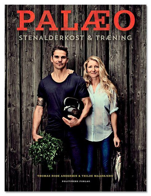 Thomas Rode & Tildes nye bog Palæo (Politikens Forlag, 2013)