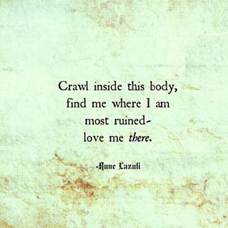 Seeking the depths of you... the vastness of you... every twist and turn of your soul... and embracing even the darkness... xo