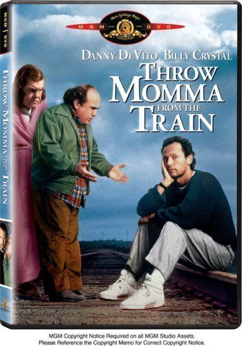 Directed by Danny DeVito.  With Danny DeVito, Billy Crystal, Kim Greist, Anne Ramsey. A bitter ex-husband. A put upon momma's boy. Both want their respective spouse and mother dead, but who will pull it off?