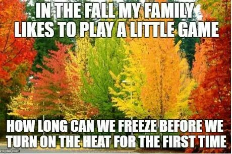 A game my family plays in the fall time.