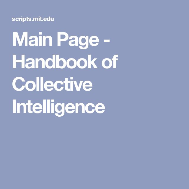 Main Page - Handbook of Collective Intelligence