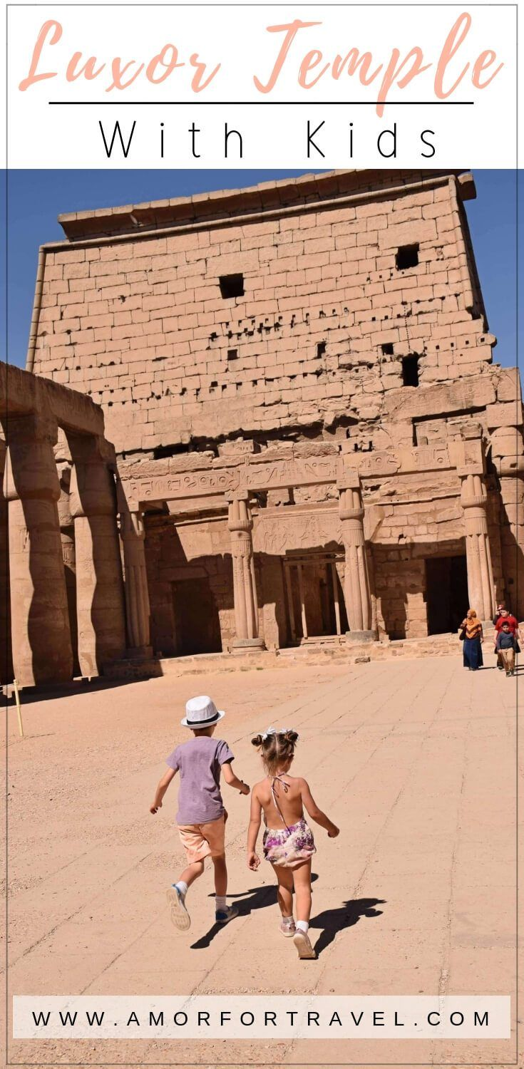 {Exploring the Historical Temple of Luxor With Youngsters}