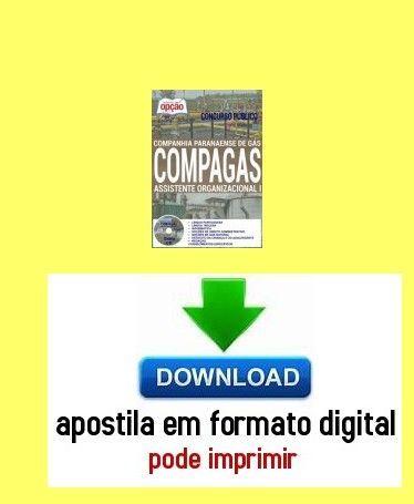 Apostila - ASSISTENTE ORGANIZACIONAL I - Concurso COMPAGAS 2016