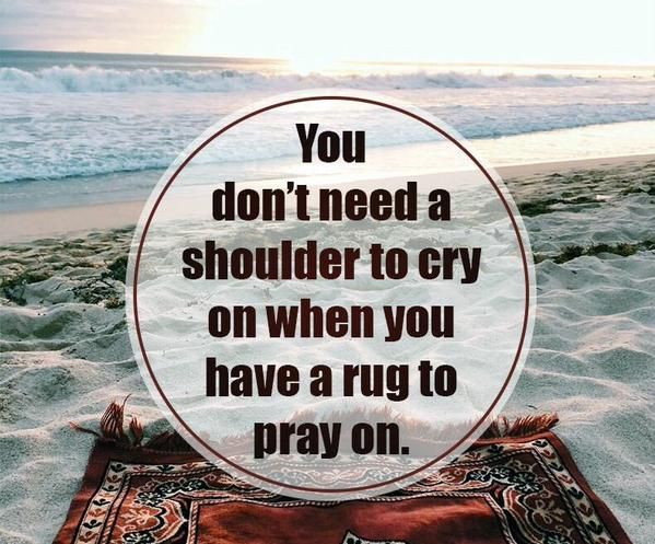 Crying on your pillow won't solve problems. To solve problems, cry on your praying mat in sujood and tell Allah everything
