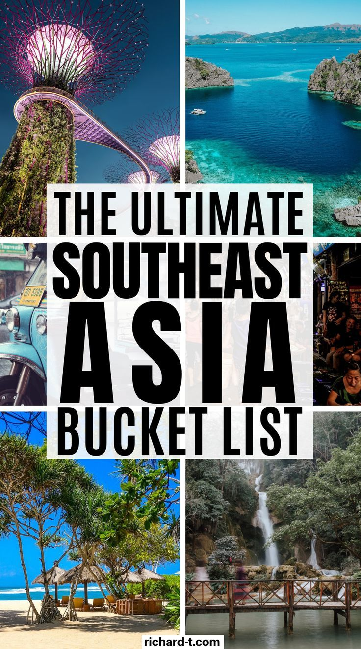 The Ultimate 100 Southeast Asia Bucket List Southeast Asia Travel Asia Destinations Southeast Asia