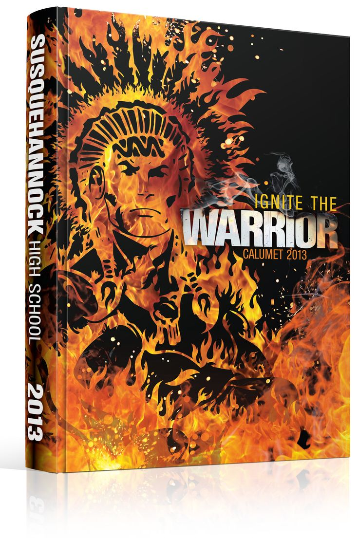 """Yearbook Cover - Susquehannock High School - """"Ignite the Warrior"""" Indian Mascot, Fire, Flame, Native American, Chief, Warrior"""